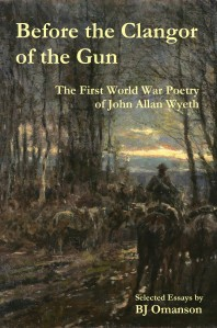 A new book on the American WWI poet, John Allan Wyeth